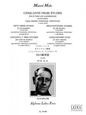 Marcel Mule: 53 Etudes 3, d'après Boehm, Terschak et Fürstenau