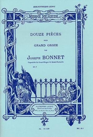 Joseph Bonnet: Twelve pieces