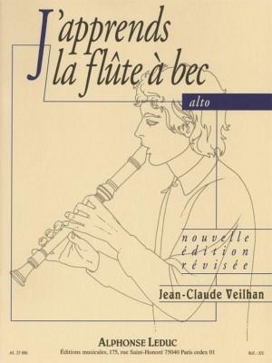 Jean-Claude Veilhan: J'Apprends La Flute À Bec Alto