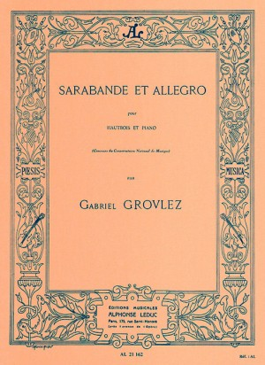 Gabriel Grovlez: Sarabande et Allegro for Oboe and Piano