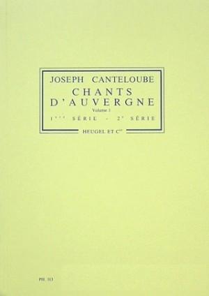 Canteloube: Chants d'Auvergne Vol.1