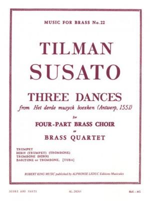Tilman Susato / Robert King - Trois Danses Pour Quatuor De Cuivres (Arrangement: Robert King)