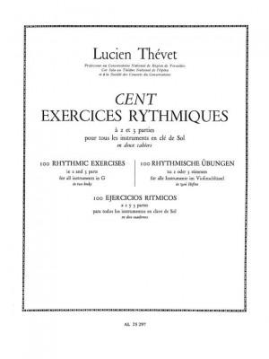 Lucien Thévet: 100 Exercices rythmiques Vol.1 à 2 Parties