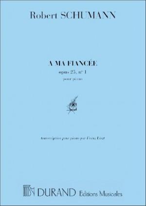 Schumann: A ma Fiancée