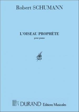 Schumann: L'Oiseau Prophète Op.82, No.7