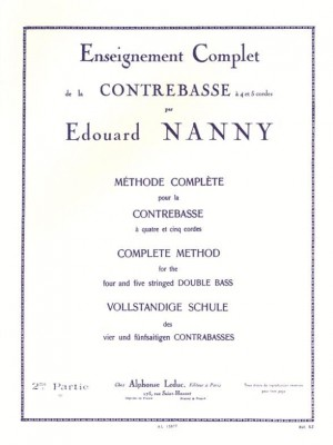 Edouard Nanny: Complete Method For 4 and 5 Stringed Double Bass 2