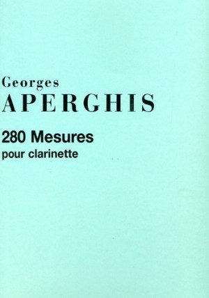Aperghis: 280 Mesures pour Clarinette Op.51