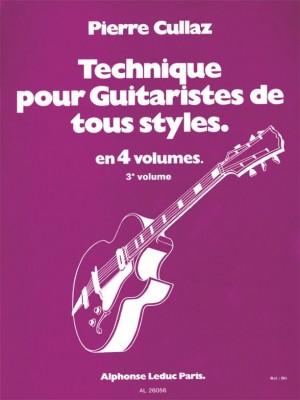 Cullaz: Technique pour guitaristes de tous styles - Vol. 3