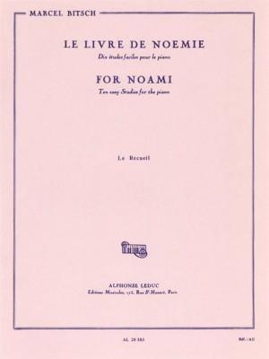 Marcel Bitsch: Marcel Bitsch: For Noami - The anthology