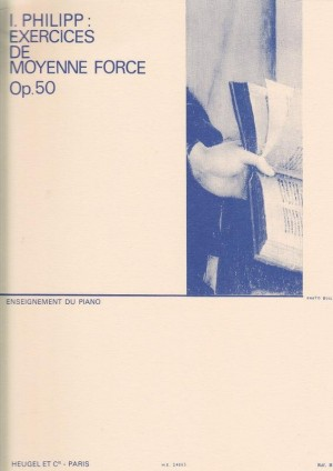 Isidore Philipp: Exercices De Moyenne Force, Op. 50
