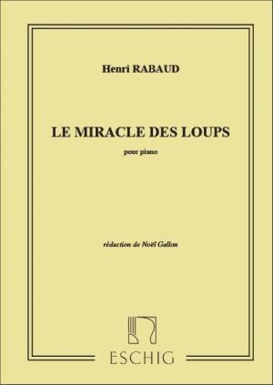 Rabaud: Musique du Film 'Le Miracle des Loups'