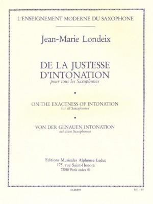 Jean-Marie Londeix: De La Justesse De L'Intonation
