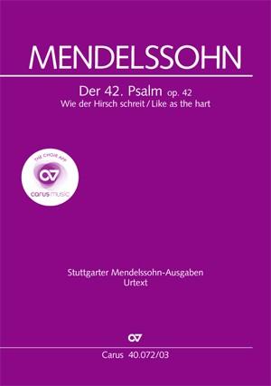 Mendelssohn, Felix: Der 42. Psalm (Wie der Hirsch Schreit)