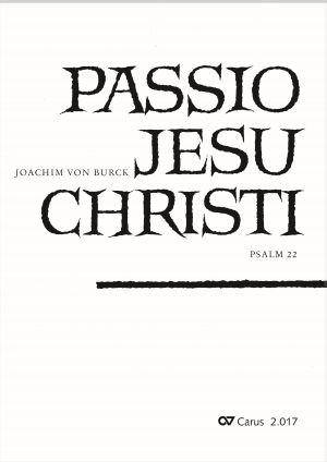 Burck: Passio Jesu Christi