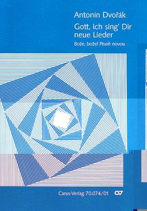 Dvorák: Gott, ich sing' Dir neue Lieder (Op.99 no. 5; As-Dur)