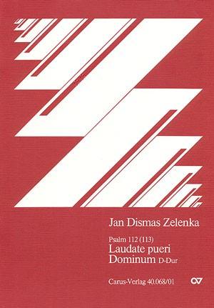 Zelenka: Laudate pueri Dominum in D (ZWV 81; D-Dur)