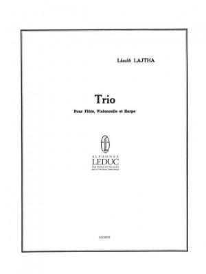 Laszlo Lajtha: Laszlo Lajtha: Trio No.1, Op.22