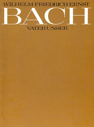 Bach, WFE: Vater unser