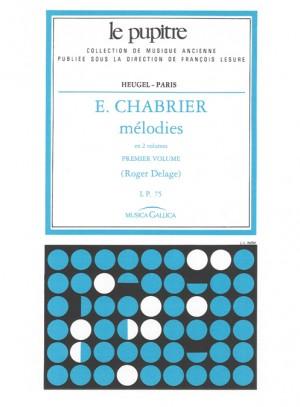 Emmanuel Chabrier: Mélodies Vol.1