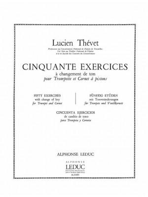 Lucien Thévet: Lucien Thevet: 50 Exercices a Changements de Tons