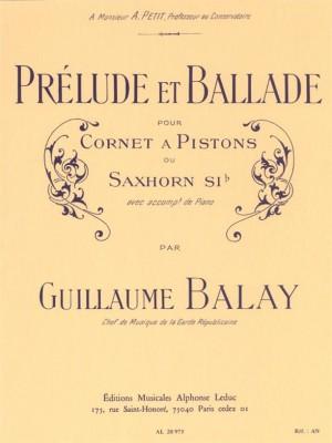 Guillaume Balay: Prelude & Ballade
