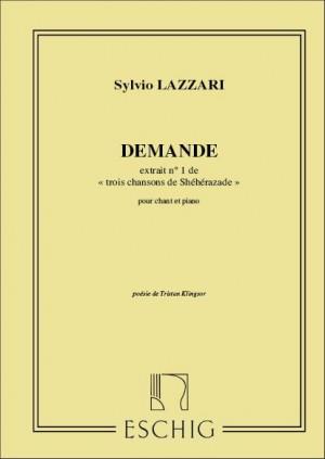 Lazzari: 3 Chansons de Shéhérazade No.1: Demande
