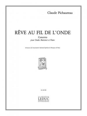Claude Pichaureau: Claude Pichaureau: Rêverie au Fil de lOnde