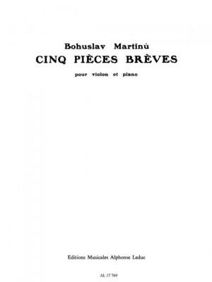 Bohuslav Martinu: 5 Pièces Brèves H184