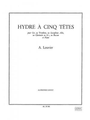 Alain Louvier: L'Hydre À Cinq Têtes
