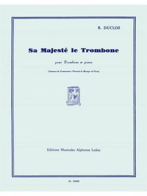 Duclos: Sa Majeste Le Trombone
