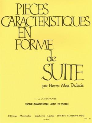 Pierre-Max Dubois: Pièces Caractéristiques En Forme De Suite Op.77