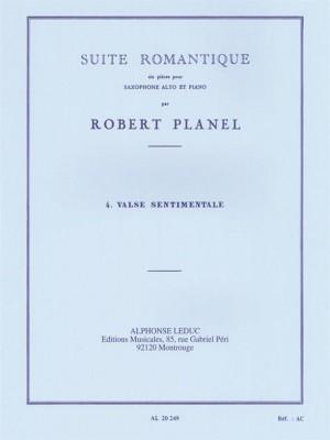 Robert Planel: Suite Romantique - Valse Sentimentale