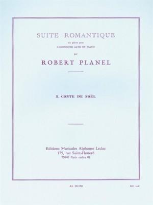 Robert Planel: Suite romantique No.5 - Berceuse du petit Sapin