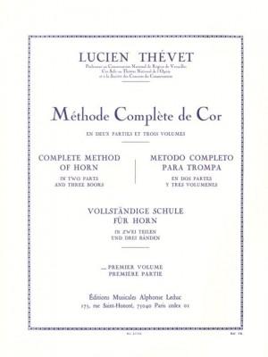 Lucien Thévet: Méthode Complète de Cor (Volume 1)