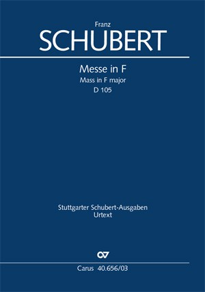 Schubert: Messe in F (D 105; F-Dur)