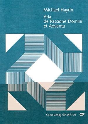 Haydn: Aria de Passione Domine et Adventu ( Ihr Himmel taut herab) (MH 131; B-Dur)