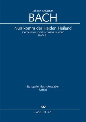 Bach, JS: Nun komm, der Heiden Heiland (I) (BWV 61)