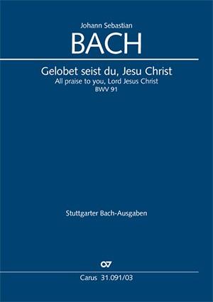 Bach, JS: Gelobet seist du, Jesu Christ (BWV 91; G-Dur)