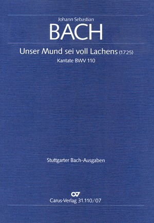 Bach, JS: Unser Mund sei voll Lachens (BWV 110)