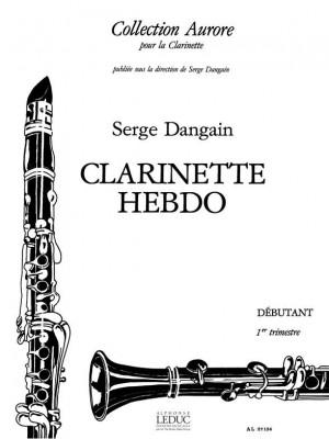 Serge Dangain: Clarinette-Hebdo Vol.1
