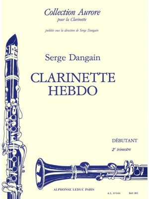 Serge Dangain: Serge Dangain: Clarinette-Hebdo Vol.2