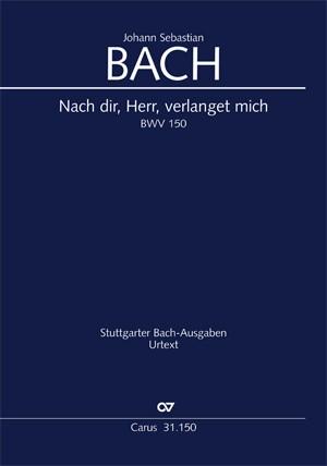 Bach, JS: Nach dir, Herr, verlanget mich (BWV 150; h-Moll)