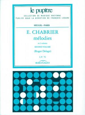 Chabrier: Mélodies Volume 2