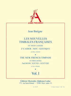 Jean Batigne: The New French Timpani 2, Vol.1