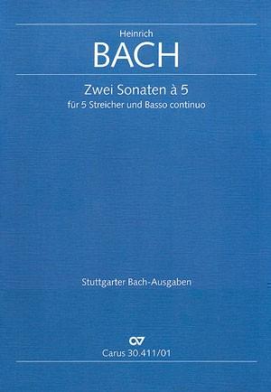 Bach, H: Zwei Sonaten a 5