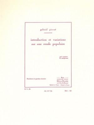Gabriel Pierné: Introduction et Variations Sur Une Ronde Populaire