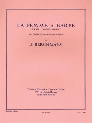 Jose Berghmans: Jose Berghmans: La Femme a Barbe