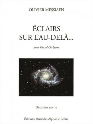 Olivier Messiaen: Olivier Messiaen: Eclairs Sur LAu-Dela Vol.2