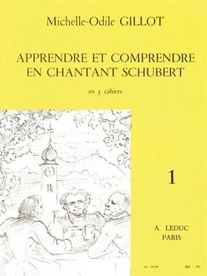 Michelle-Odile Gillot: Apprendre et Comprendre En Chantant Schumann