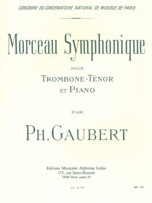 Philippe Gaubert: Symphonic Piece, for Tenor Trombone and Piano